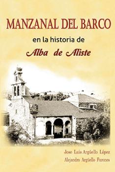 Manzanal del Barco en la historia de Alba de Aliste