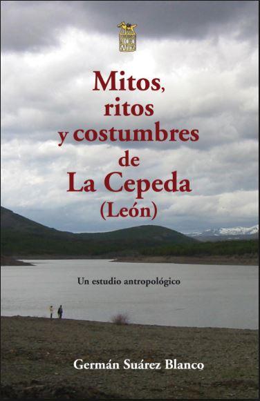 Mitos, ritos y costumbres de La Cepeda (León): un estudio antropológico