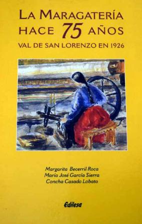 La maragatería hace 75 años: Val de San Lorenzo en 1926