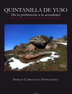 Quintanilla de Yuso, de la Prehistoria a la actualidad: recorrido histórico por Cabrera y por el Valle del Eria