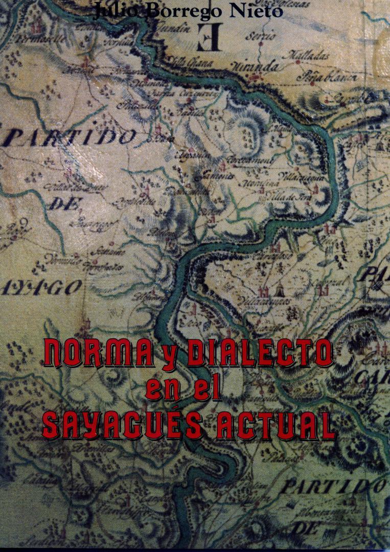 Norma y dialecto en el sayagués actual