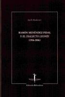 Menéndez Pidal y la dialectología leonesa