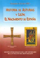 Historia de Asturias y León: el nacimiento de España