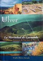 Ulver, la Merindad de Cornatelo. Documentos históricos de San Juan de Paluezas