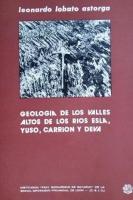 Geología de los valles altos de los ríos Esla, Yuso, Carrión y Deva :NE de León, NO de Palencia, SO de Santander