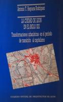 La ciudad de León el siglo XIX: transformaciones urbanísticas en el período de transición al capitalismo