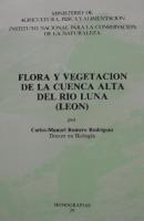 Flora y vegetación de la cuenca alta del río Luna (León)