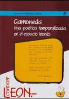 Gamoneda: una poética temporalizada en el espacio leonés