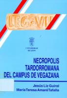 Necrópolis tardorromana del Campus de Vegazana y las producciones latericias de la Legio VII Gemina