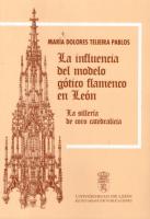 La influencia del modelo gótico flamenco en León: la sillería de coro catedralicia