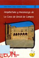 Arquitectura y mecenazgo de la Casa de Grajal de Campos