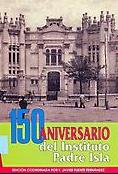 150 aniversario del Instituto Padre Isla