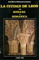 La ciudad de León de romana a románica