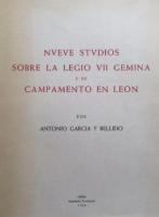 Nveve stvdios sobre la Legio VII Gemina y sv Campamento en León