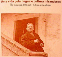 António Maria Mourinho, 1917-1996: Uma vida pela língua e cultura mirandesas